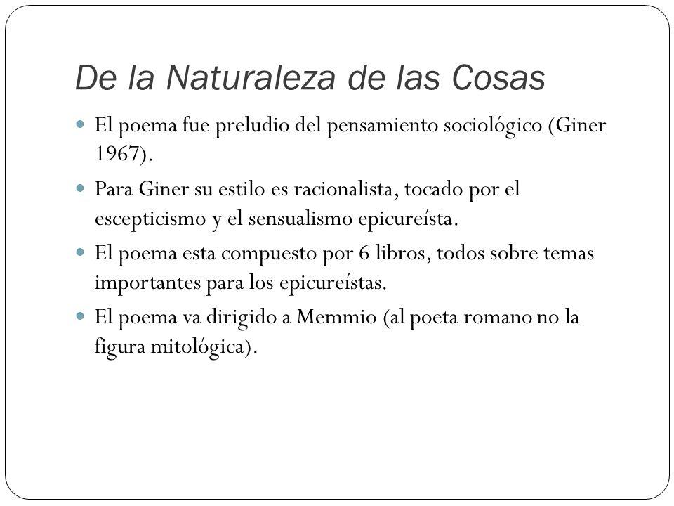 De la Naturaleza de las Cosas El poema fue preludio del pensamiento sociológico (Giner 1967).