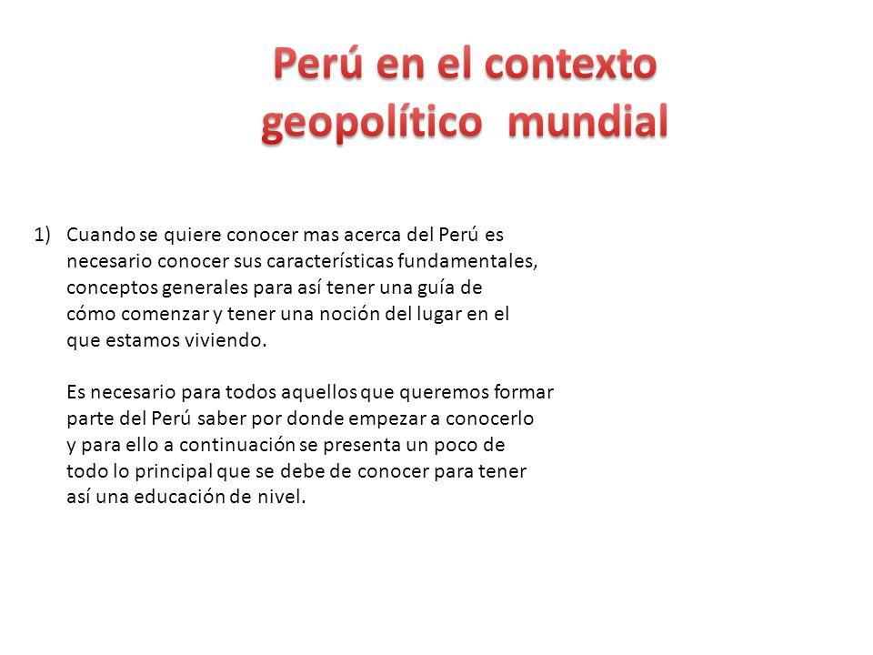 1)Cuando se quiere conocer mas acerca del Perú es necesario conocer sus características fundamentales, conceptos generales para así tener una guía de