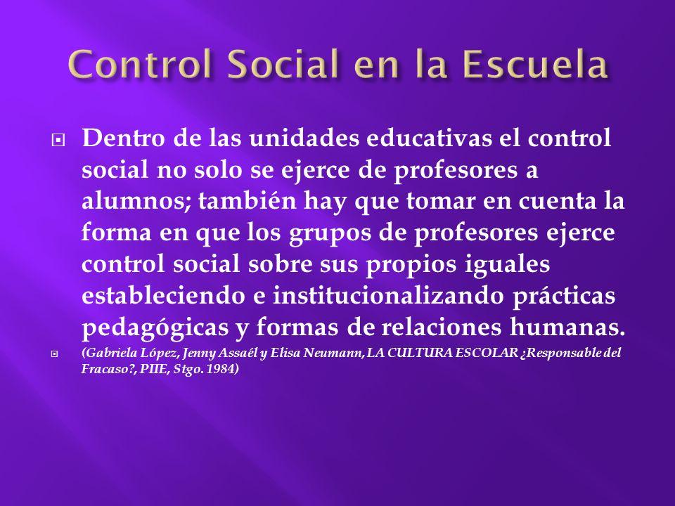 una extensión del proceso de socialización.
