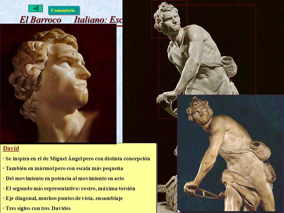 El Barroco Italiano: Escultura David · Se inspira en el de Miguel Ángel pero con distinta concepción · También en mármol pero con escala más pequeña ·