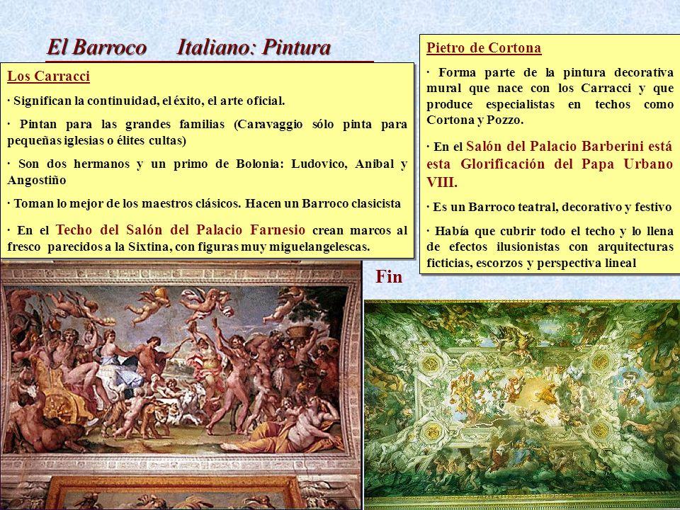 El Barroco Italiano: Pintura Pietro de Cortona · Forma parte de la pintura decorativa mural que nace con los Carracci y que produce especialistas en t