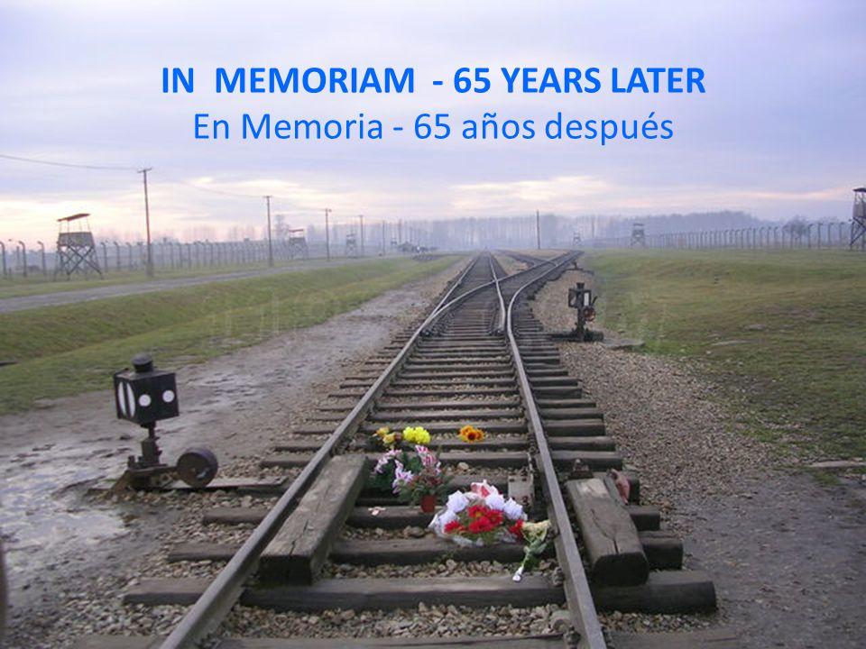 IN MEMORIAM - 65 YEARS LATER En Memoria - 65 años después
