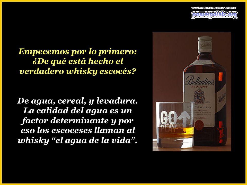 Empecemos por lo primero: ¿De qué está hecho el verdadero whisky escocés.