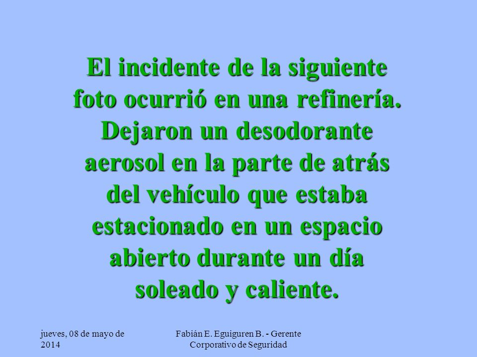 jueves, 08 de mayo de 2014 Fabián E.Eguiguren B.