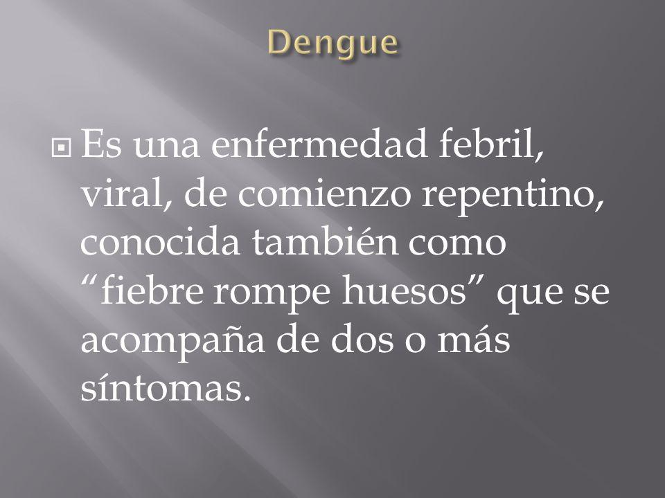 Es transmitido por el mosquito Aedes Aegytis, el cual toma los virus de la sangre de los infectados, los multiplica en sus órganos digestivos, a los 7 días comienza a infectar individuo sanos y vive durante 1 mes, cada vez que pica excuta virus por la saliva.