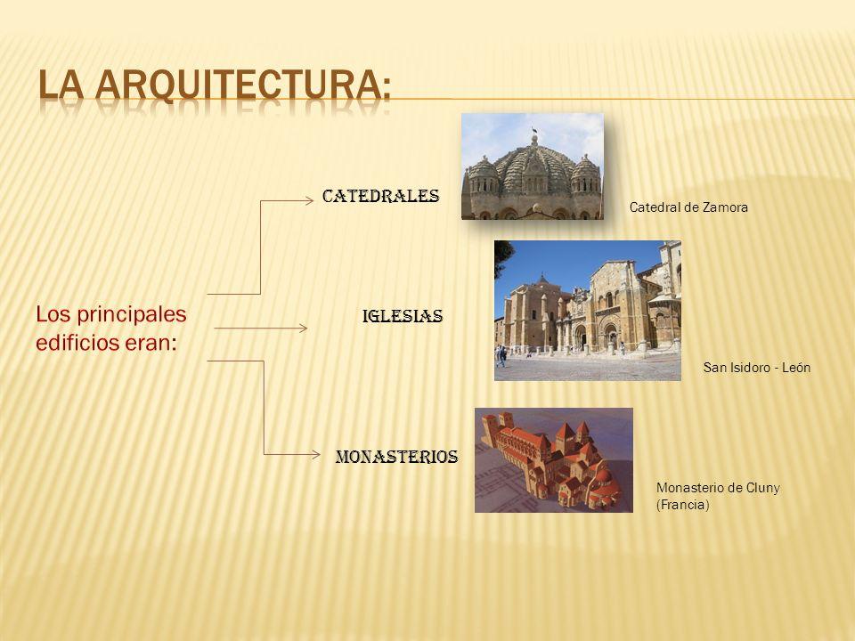 Catedrales Iglesias Monasterios Catedral de Zamora San Isidoro - León Monasterio de Cluny (Francia)