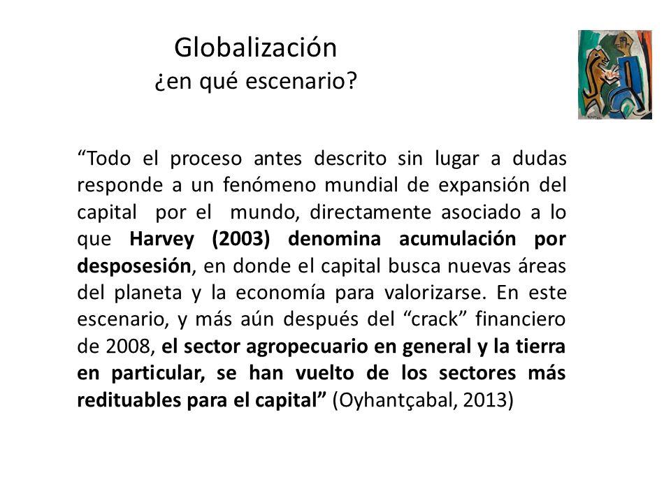 Globalización ¿en qué escenario? Todo el proceso antes descrito sin lugar a dudas responde a un fenómeno mundial de expansión del capital por el mundo
