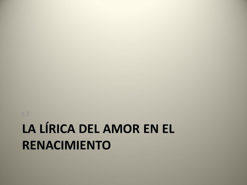 LA LÍRICA DEL AMOR EN EL RENACIMIENTO t.3