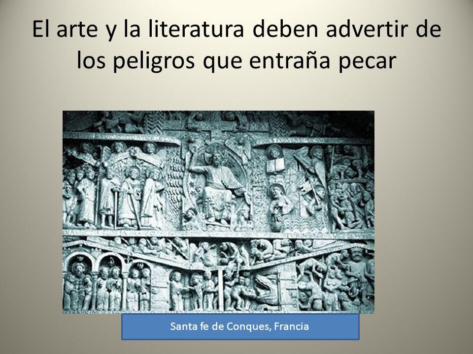 El arte y la literatura deben advertir de los peligros que entraña pecar Santa fe de Conques, Francia