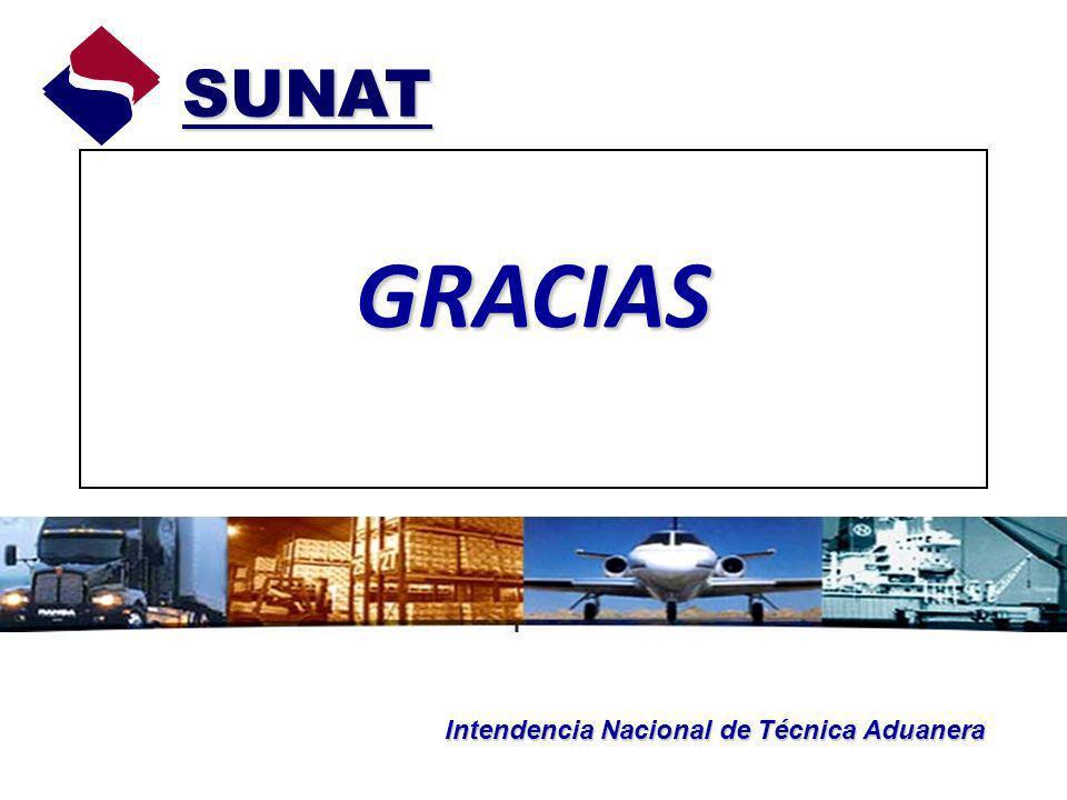 GRACIAS SUNAT SUNAT Intendencia Nacional de Técnica Aduanera