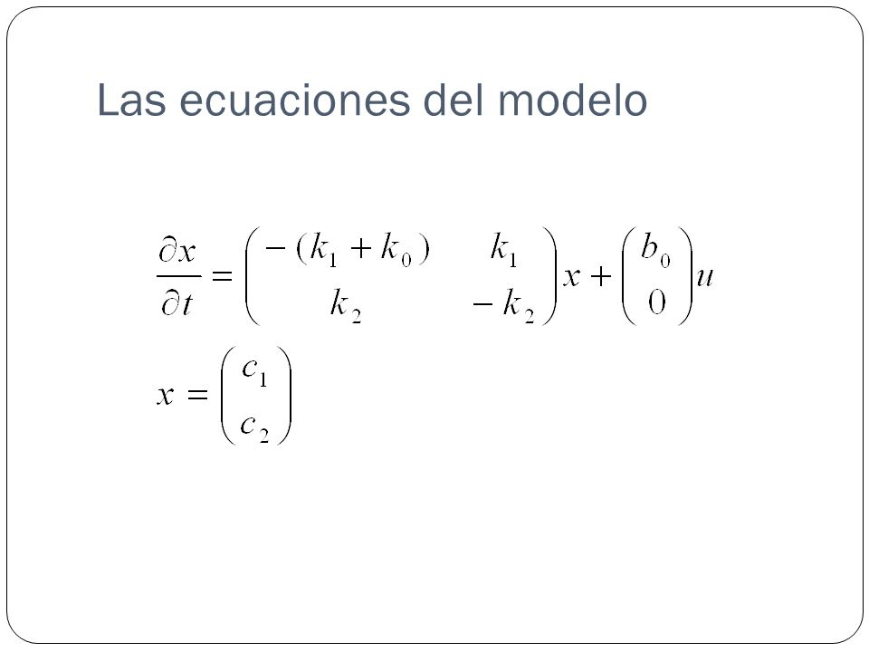 Las ecuaciones del modelo