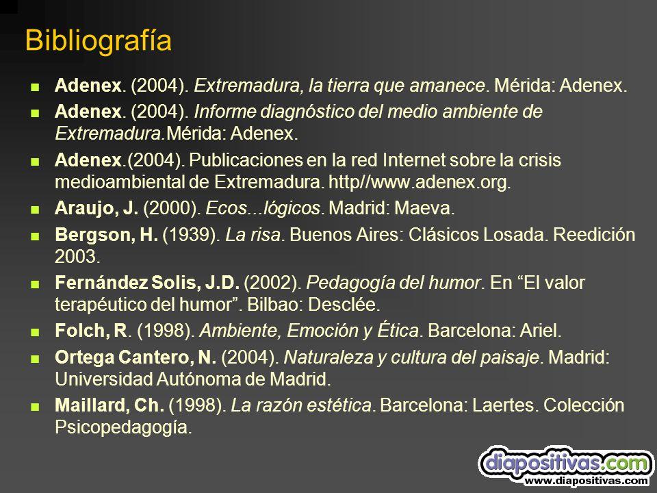 Bibliografía Adenex. (2004). Extremadura, la tierra que amanece.