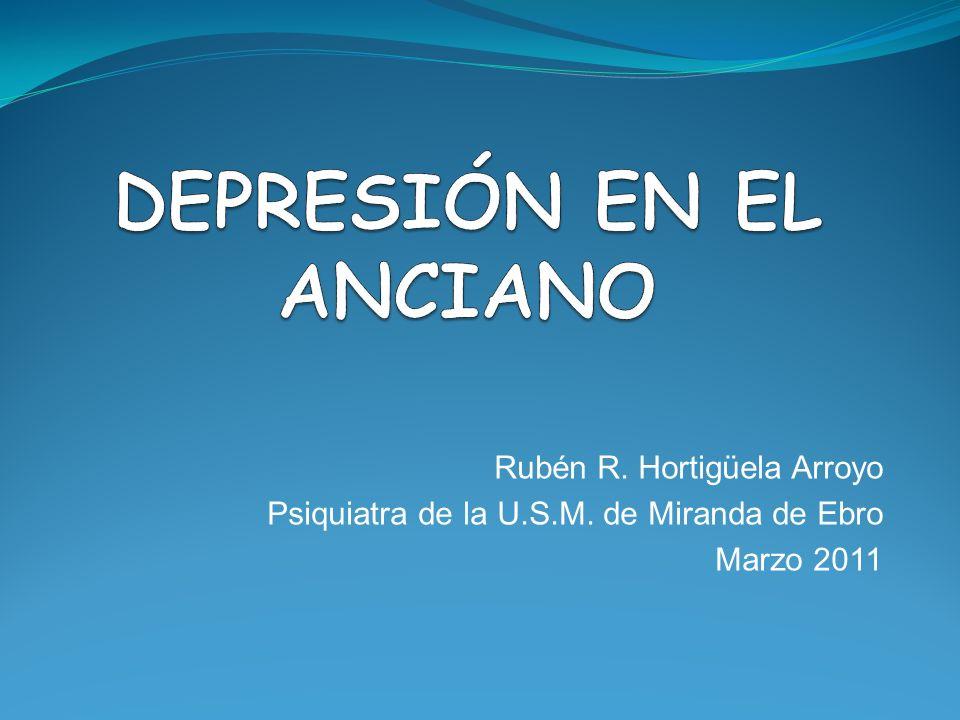 Rubén R. Hortigüela Arroyo Psiquiatra de la U.S.M. de Miranda de Ebro Marzo 2011