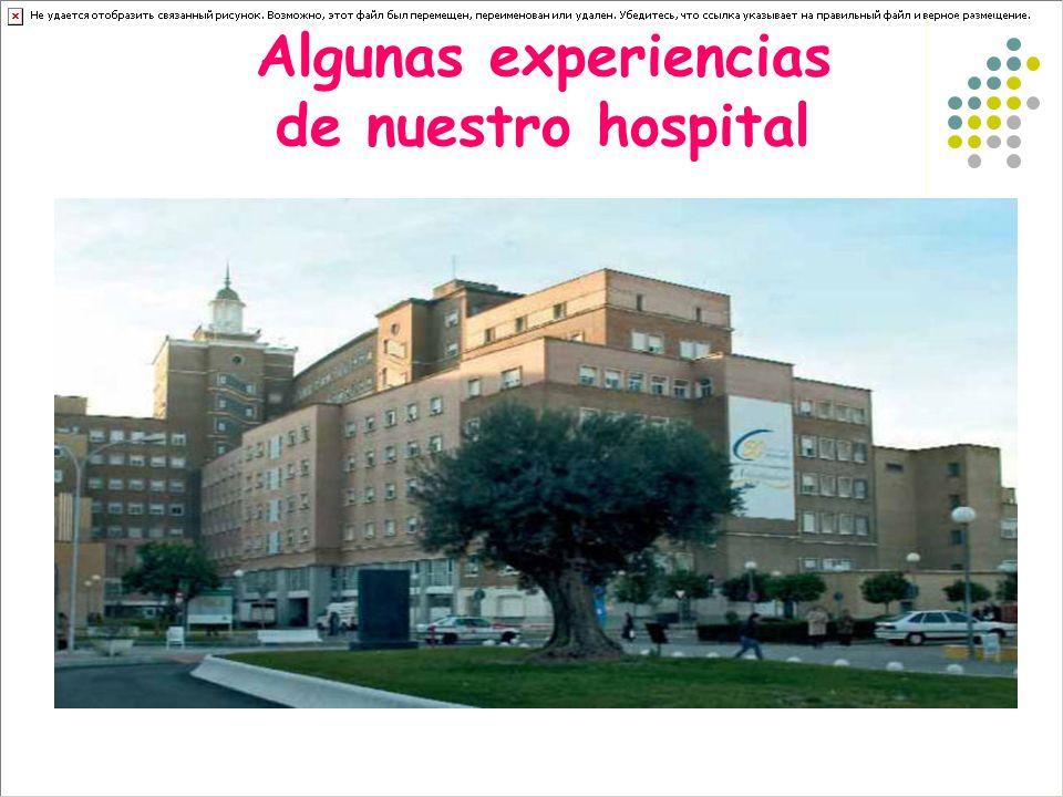 Algunas experiencias de nuestro hospital