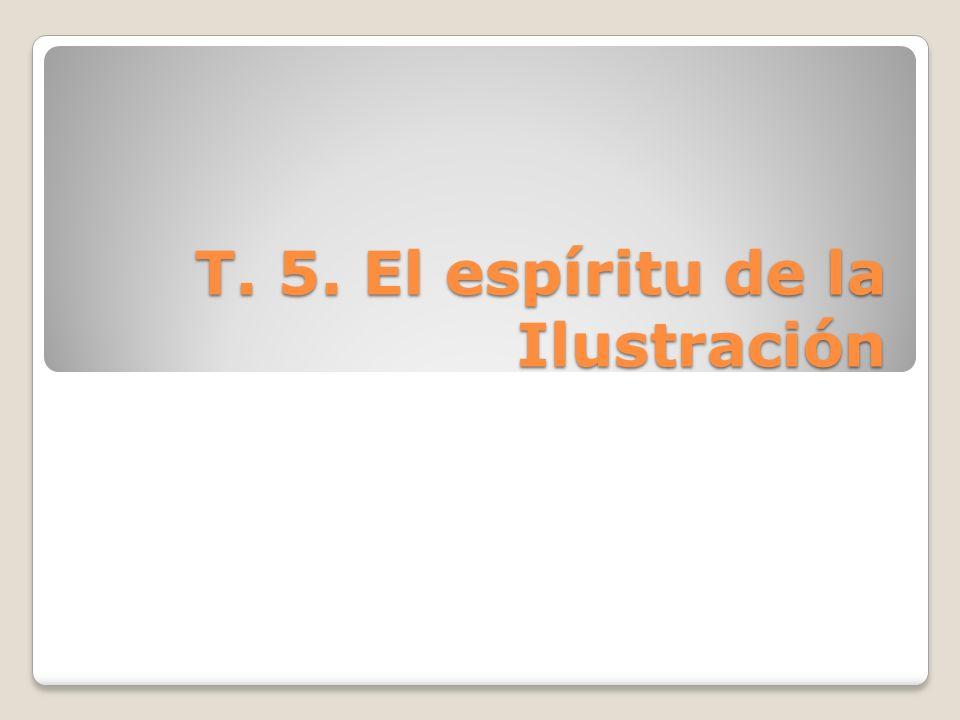 T. 5. El espíritu de la Ilustración