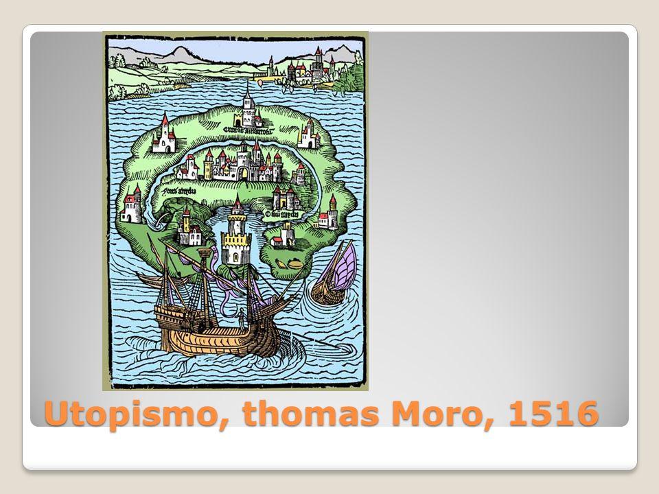 Utopismo, thomas Moro, 1516