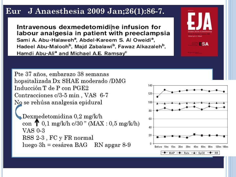 Eur J Anaesthesia 2009 Jan;26(1):86-7.