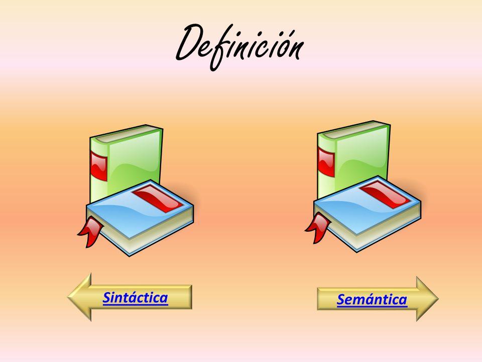 Definición Semántica Sintáctica