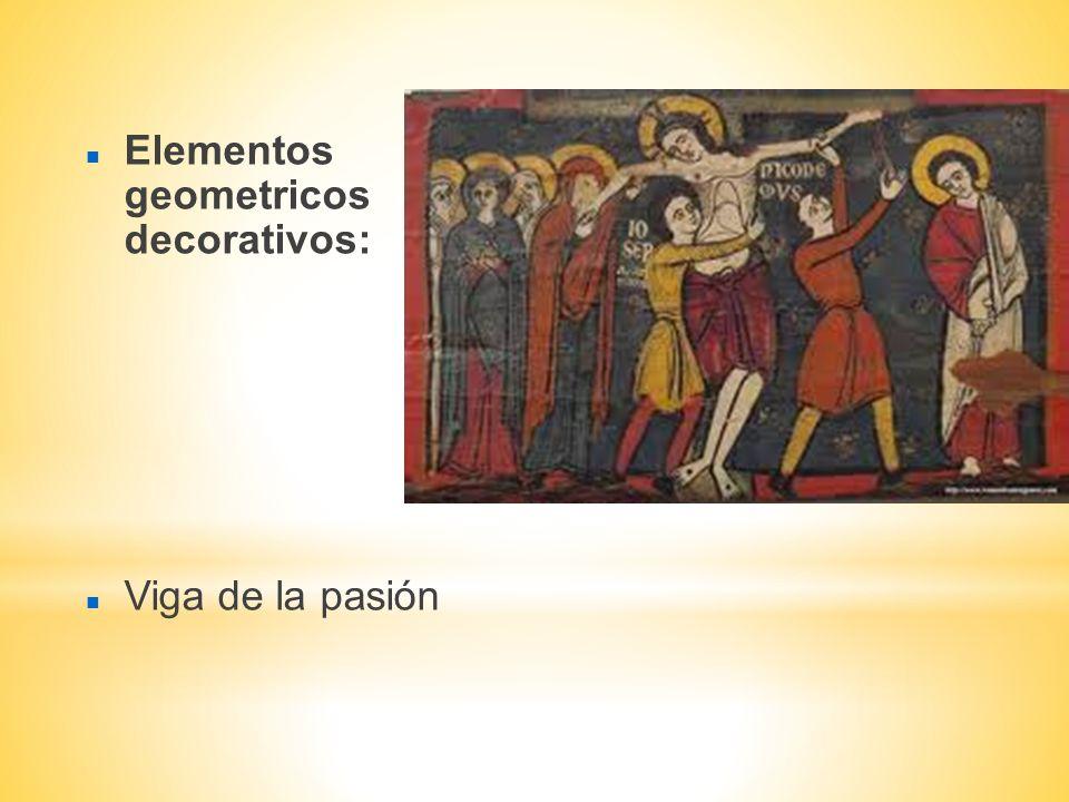 Elementos geometricos decorativos: Viga de la pasión
