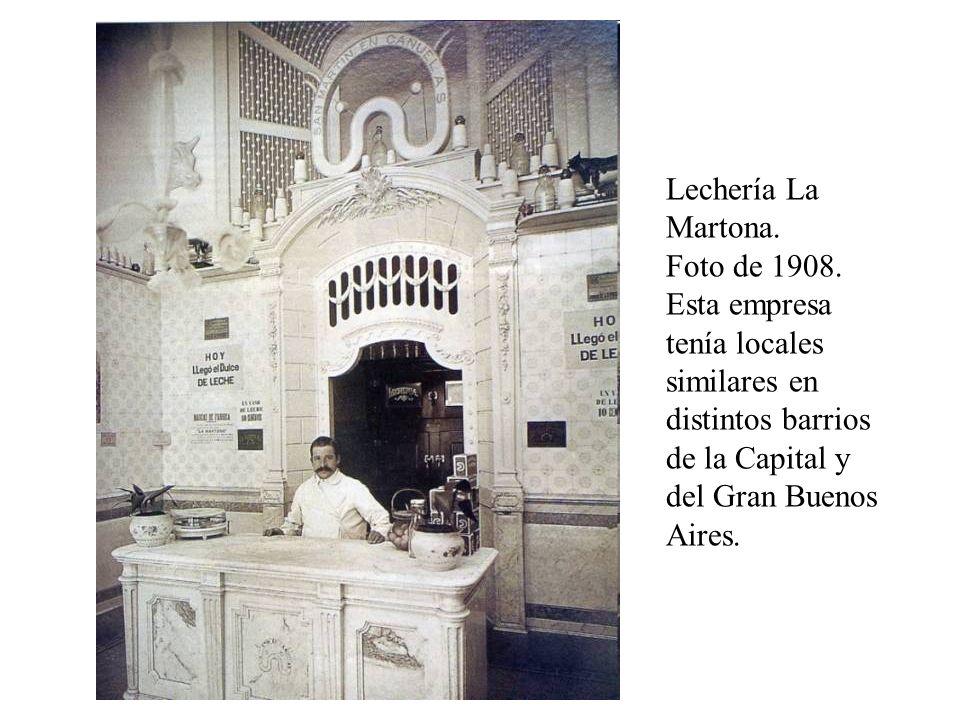 Lechería La Martona. Foto de 1908. Esta empresa tenía locales similares en distintos barrios de la Capital y del Gran Buenos Aires.