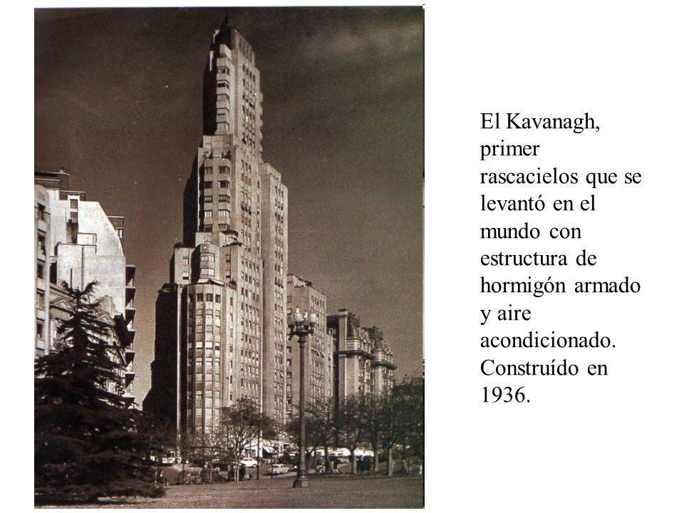 El Kavanagh, primer rascacielos que se levantó en el mundo con estructura de hormigón armado y aire acondicionado. Construído en 1936.