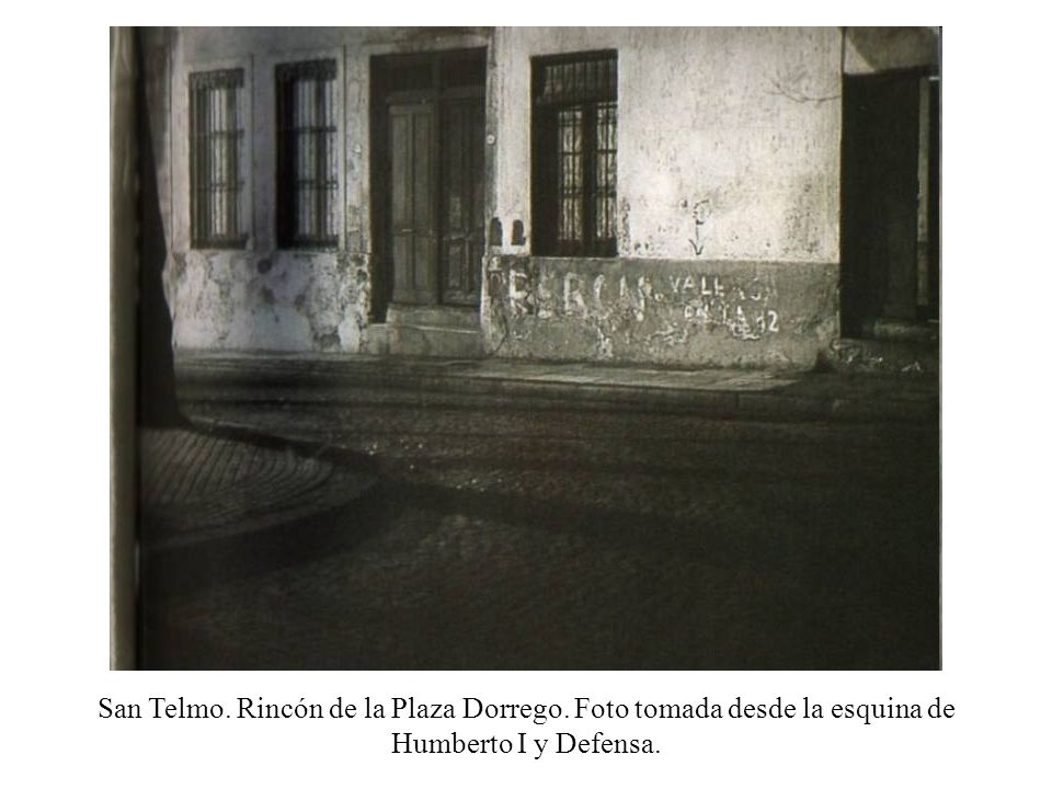 San Telmo. Rincón de la Plaza Dorrego. Foto tomada desde la esquina de Humberto I y Defensa.