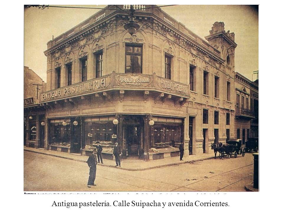 Antigua pastelería. Calle Suipacha y avenida Corrientes.