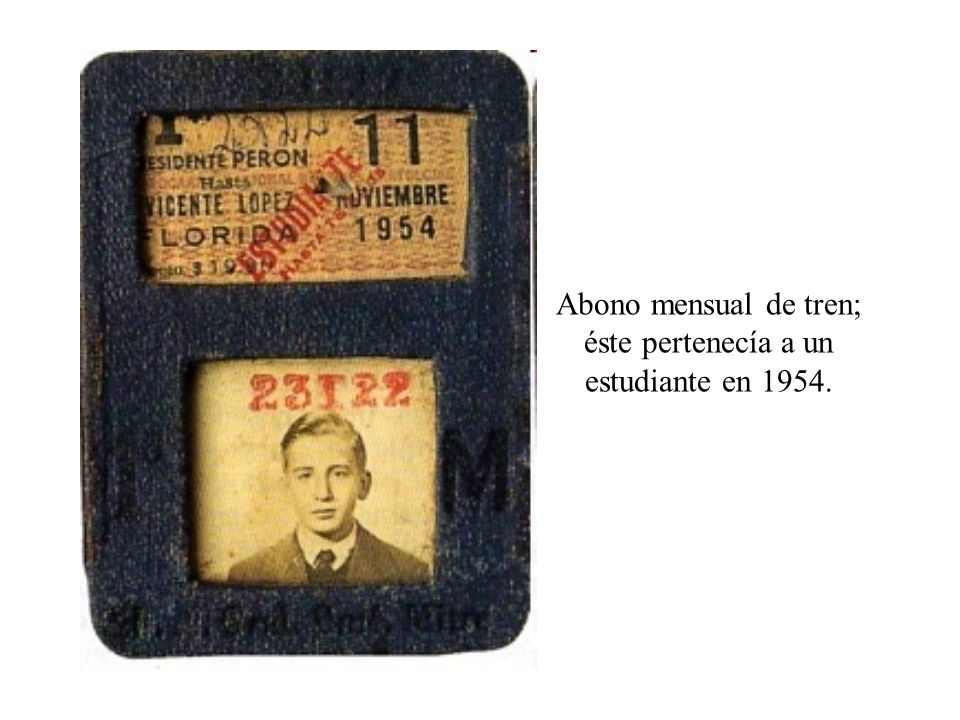 Abono mensual de tren; éste pertenecía a un estudiante en 1954.