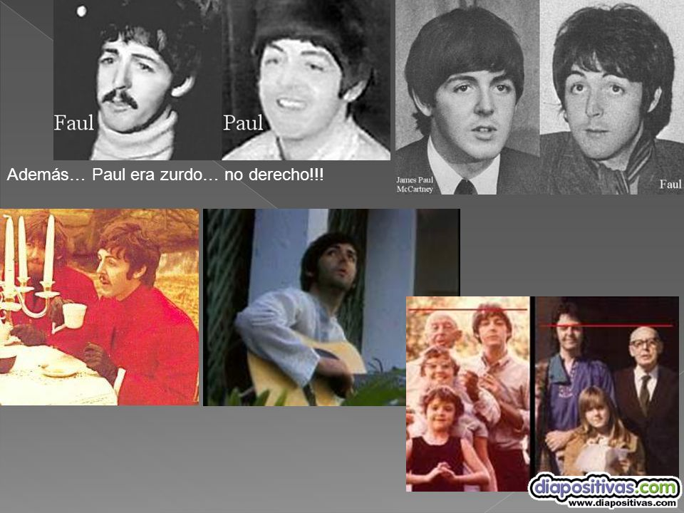 Además… Paul era zurdo… no derecho!!!