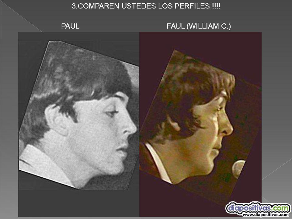 3.COMPAREN USTEDES LOS PERFILES !!!! PAUL FAUL (WILLIAM C.)
