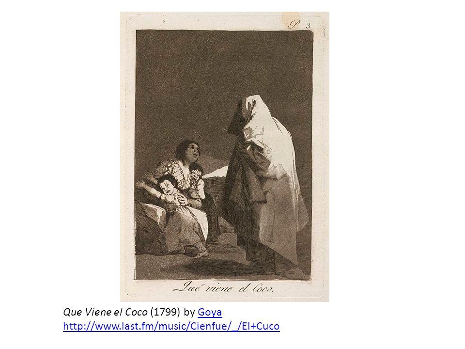Que Viene el Coco (1799) by GoyaGoya http://www.last.fm/music/Cienfue/_/El+Cuco
