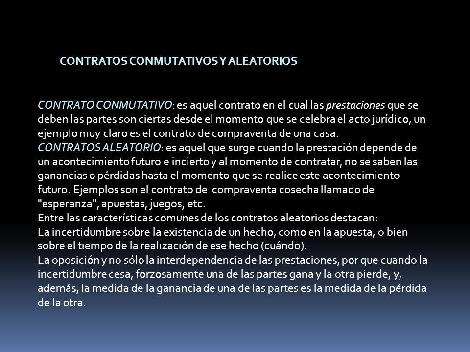 CONTRATOS PRINCIPALES Y ACCESORIOS CONTRATO PRINCIPAL: es aquel que existe por sí mismo, en tanto que los accesorios son los que dependen de un contrato principal.