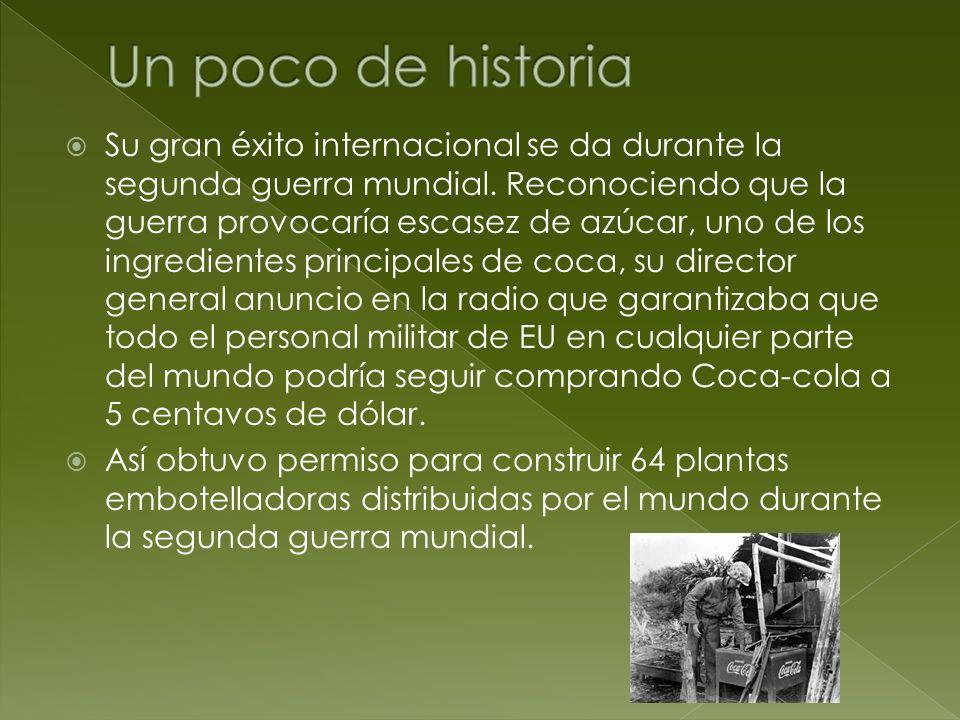 Su gran éxito internacional se da durante la segunda guerra mundial. Reconociendo que la guerra provocaría escasez de azúcar, uno de los ingredientes