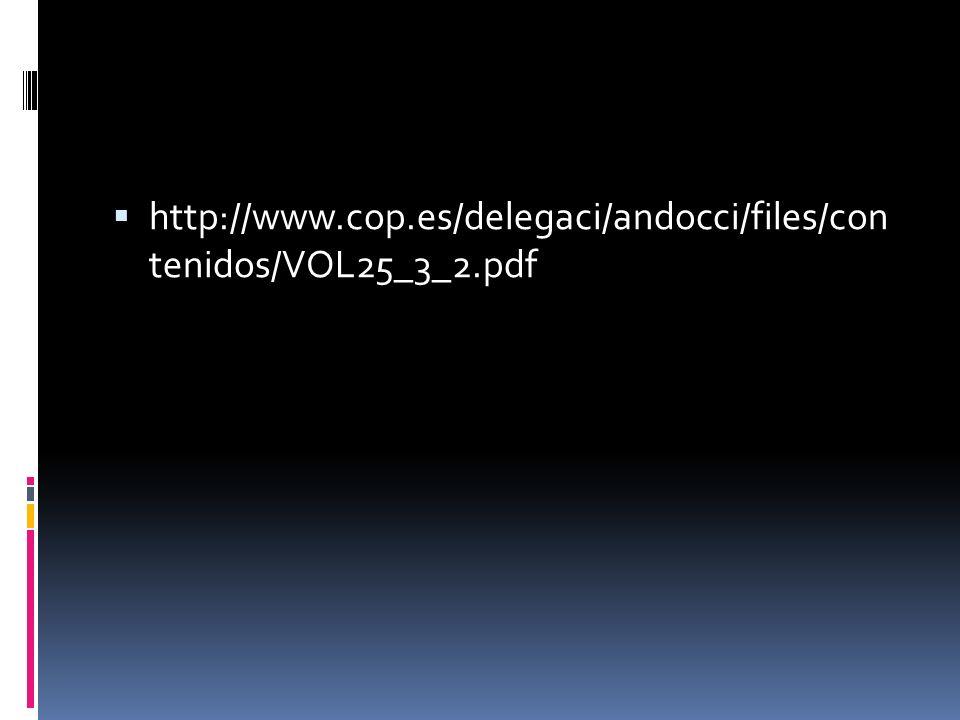 http://www.cop.es/delegaci/andocci/files/con tenidos/VOL25_3_2.pdf