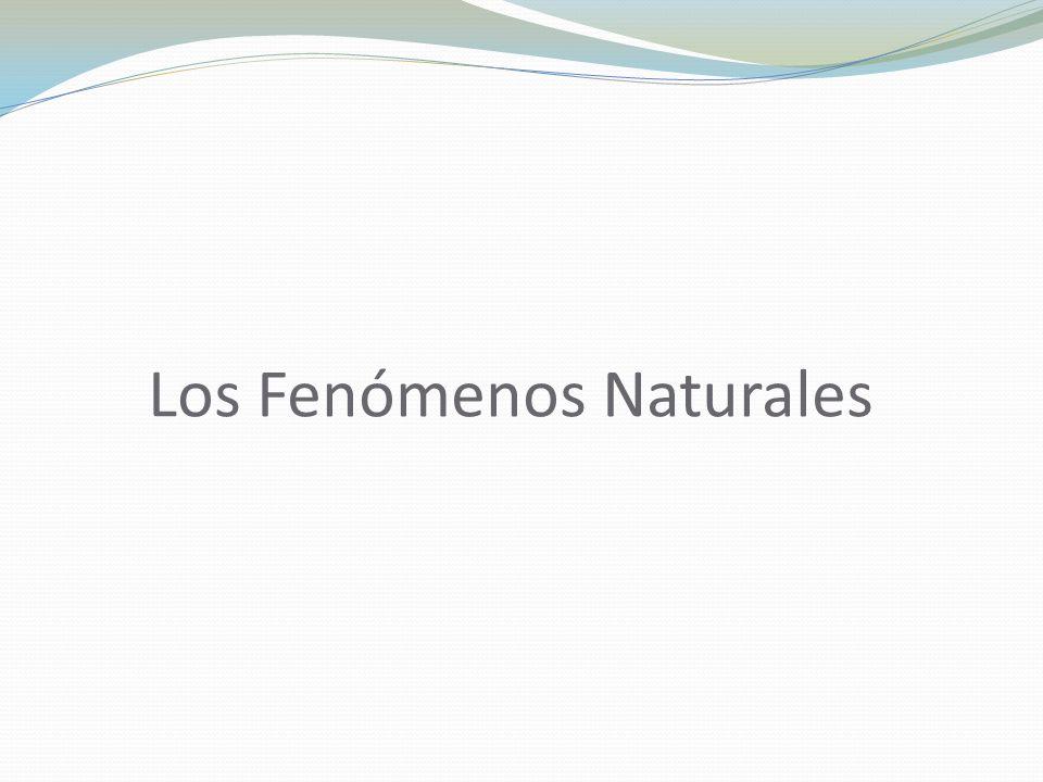 Los Fenómenos Naturales