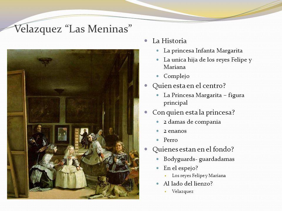Velazquez Las Meninas La Historia La princesa Infanta Margarita La unica hija de los reyes Felipe y Mariana Complejo Quien esta en el centro? La Princ