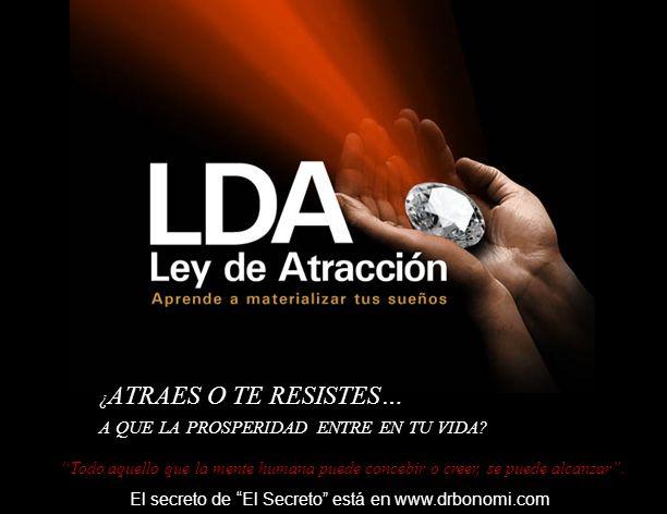 Estas a punto de descubrir la llave de la felicidad El secreto de El Secreto está en www.drbonomi.com
