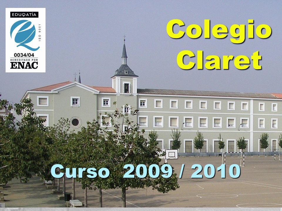 ColegioClaret Curso 2009 / 2010