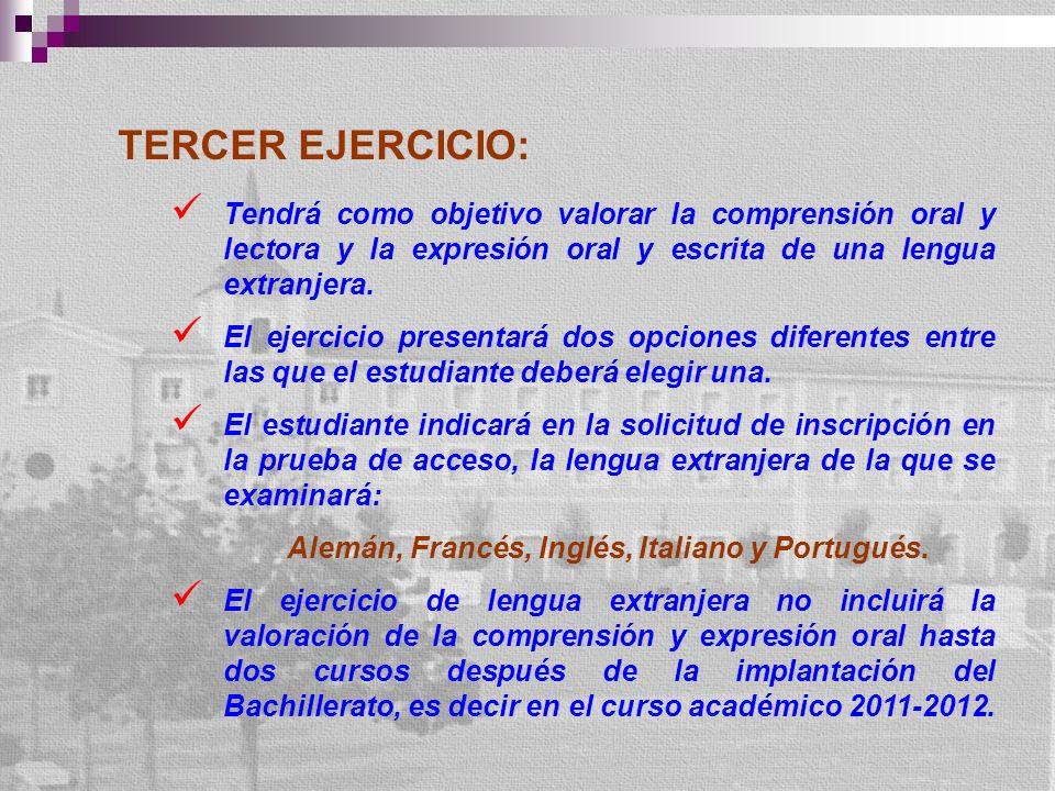 TERCER EJERCICIO: Tendrá como objetivo valorar la comprensión oral y lectora y la expresión oral y escrita de una lengua extranjera. El ejercicio pres