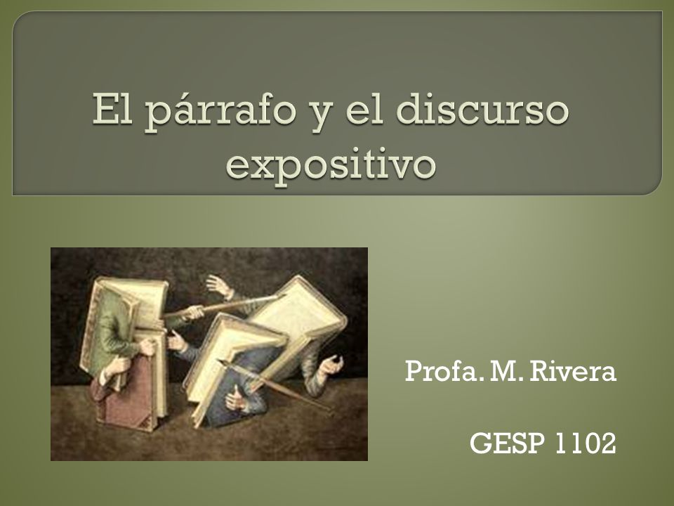 Profa. M. Rivera GESP 1102