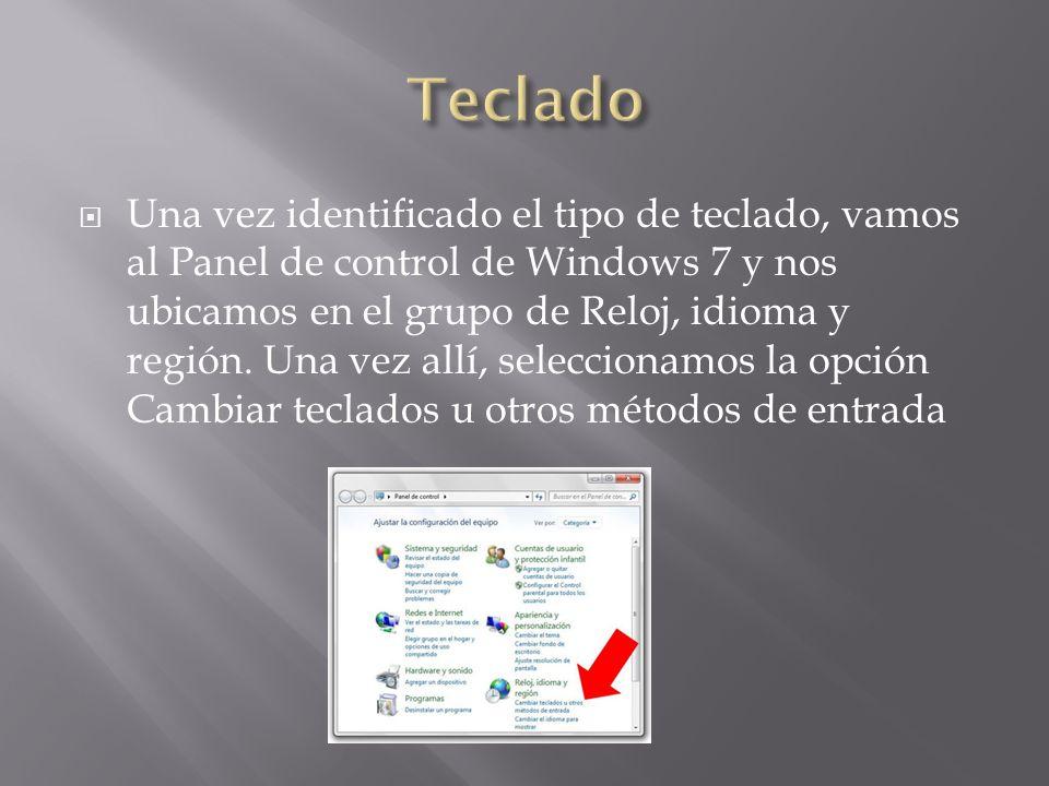 Una vez identificado el tipo de teclado, vamos al Panel de control de Windows 7 y nos ubicamos en el grupo de Reloj, idioma y región. Una vez allí, se