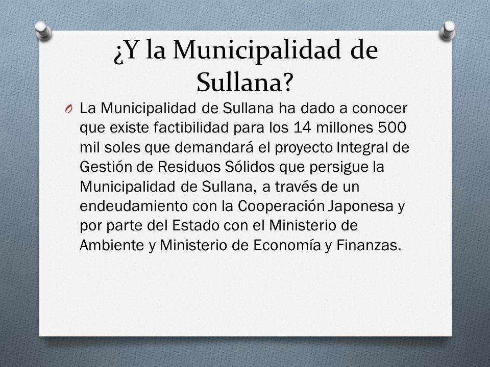 ¿Y la Municipalidad de Sullana? O La Municipalidad de Sullana ha dado a conocer que existe factibilidad para los 14 millones 500 mil soles que demanda