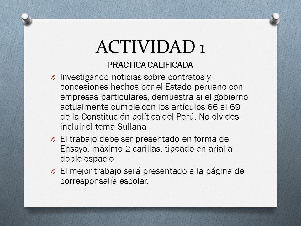 ACTIVIDAD 1 PRACTICA CALIFICADA O Investigando noticias sobre contratos y concesiones hechos por el Estado peruano con empresas particulares, demuestr