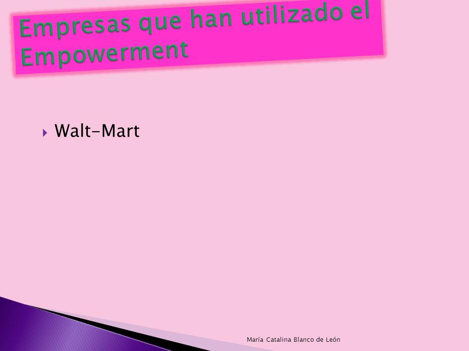 Walt-Mart María Catalina Blanco de León