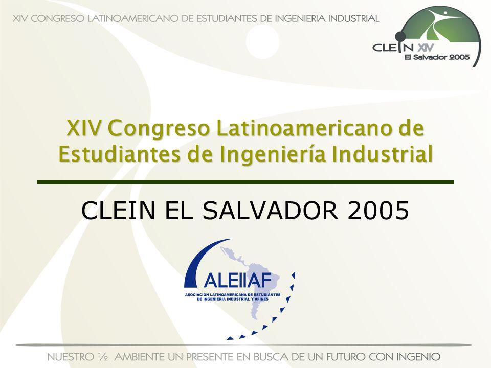XIV Congreso Latinoamericano de Estudiantes de Ingeniería Industrial CLEIN EL SALVADOR 2005