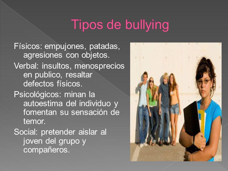 El Agresor: suelen ser fuertes físicamente, impulsivos, dominantes, con conductas anti sociales y poco empáticos con sus victimas.