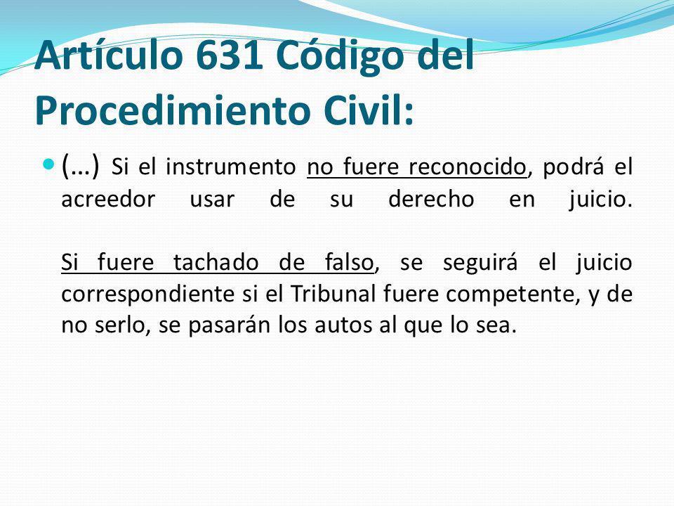 Artículo 438 del Código de Procedimiento Civil: La tacha de falsedad se puede proponer en juicio civil, ya sea como objeto principal de la causa, ya incidentalmente en el curso de ella, por los motivos expresados en el Código Civil.