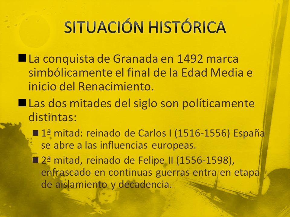 La conquista de Granada en 1492 marca simbólicamente el final de la Edad Media e inicio del Renacimiento. Las dos mitades del siglo son políticamente