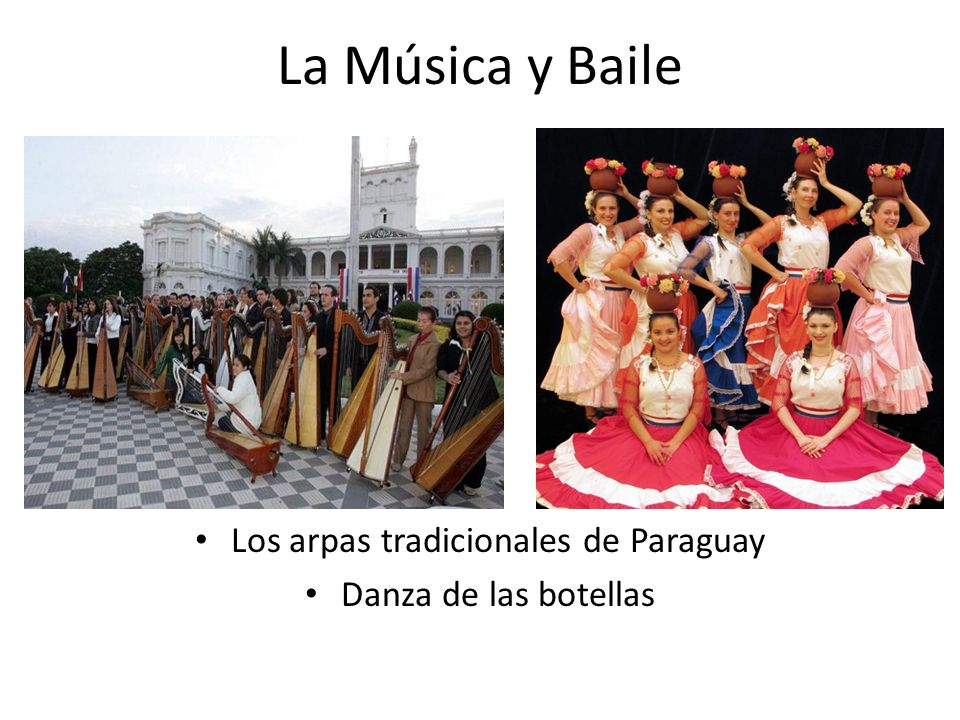 La Música y Baile Los arpas tradicionales de Paraguay Danza de las botellas