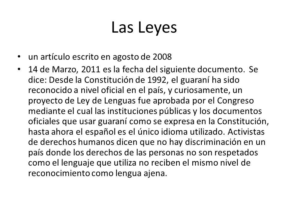 Las Leyes un artículo escrito en agosto de 2008 14 de Marzo, 2011 es la fecha del siguiente documento. Se dice: Desde la Constitución de 1992, el guar